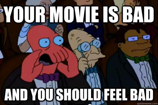 635996610237100589-1405316359_bad-movie-meme