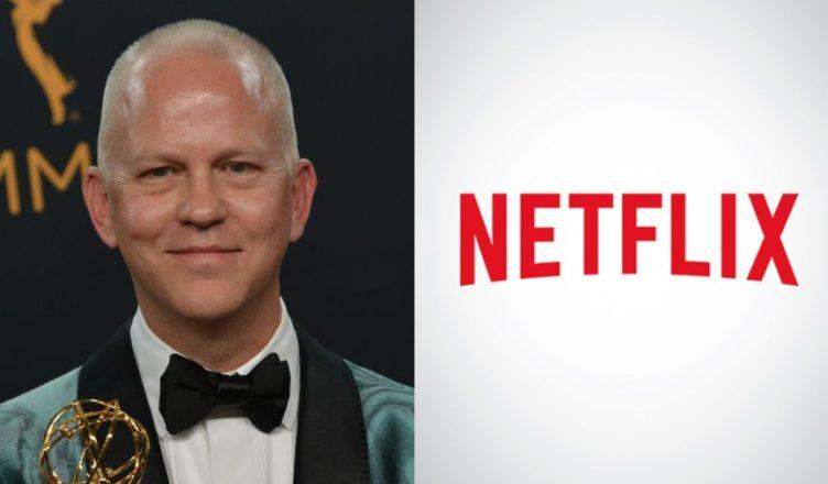 Ryan-Murphy-Netflix-752x440